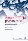 Ekonometria Przestrzenna II. Modele zaawansowane - Bogdan Suchecki - ebook
