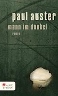 Mann im Dunkel - Paul Auster - E-Book