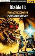 """Diablo II: Pan Zniszczenia - poradnik do gry - """"Kacper Kieja"""" - ebook"""