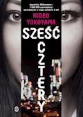 Sześć Cztery - Hideo Yokoyama - ebook