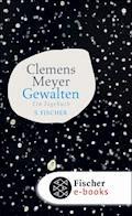 Gewalten - Clemens Meyer - E-Book