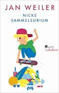 Nicks Sammelsurium - Jan Weiler - E-Book