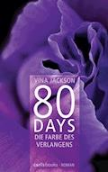 80 Days - Die Farbe des Verlangens - Vina Jackson - E-Book