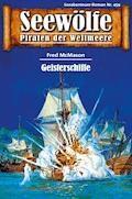 Seewölfe - Piraten der Weltmeere 459 - Fred McMason - E-Book