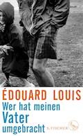 Wer hat meinen Vater umgebracht - Édouard Louis - E-Book