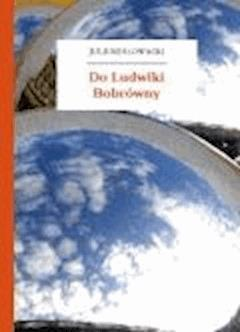 Do Ludwiki Bobrówny - Słowacki, Juliusz - ebook