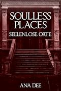 Soulless Places - Ana Dee - E-Book