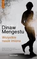 Wszystkie nasze imiona - Dinaw Mengestu - ebook