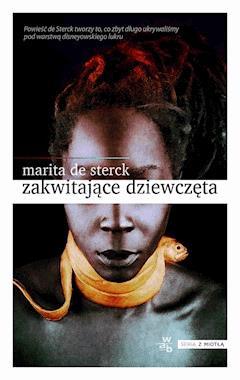 Zakwitające dziewczęta.  Opowieści ludowe o miłości i odwadze - Marita de Sterck - ebook