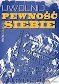 Uwolnij pewność siebie - Rafał Kołodziej - ebook + audiobook