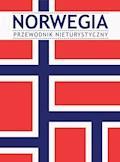 Norwegia. Przewodnik nieturystyczny - Opracowanie zbiorowe - ebook