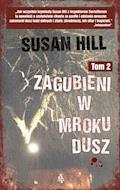 Zagubieni w mroku dusz. Tom 2 - Susan Hill - ebook