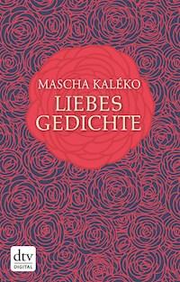 Liebesgedichte Mascha Kaléko E Book Legimi Online