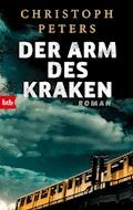 Der Arm des Kraken - Christoph Peters - E-Book