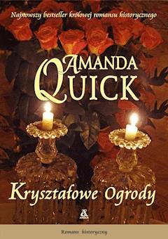 Kryształowe ogrody - Amanda Quick - ebook