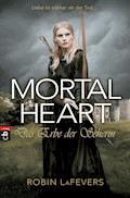 Mortal Heart - Das Erbe der Seherin - Robin L. LaFevers - E-Book