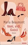 Veni, vidi, Gucci - Maria Beaumont - E-Book