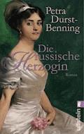 Die russische Herzogin - Petra Durst-Benning - E-Book