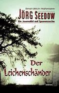 Jörg Seedow - Ein Journalist auf Spurensuche - Ernst-Ulrich Hahmann - E-Book