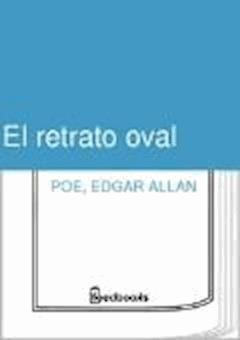El retrato oval - Edgar Allan Poe - ebook
