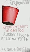 Kremserfahrt in den Tod - Ralf Romahn - E-Book