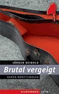 Brutal vergeigt - Jürgen Seibold - E-Book