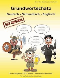Grundwortschatz Deutsch - Schwedisch - Englisch - Sven Chr. Müller - E-Book