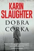 Dobra córka - Karin Slaughter - ebook