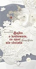 Bajka o królewnie, co spać nie chciała - Jerzy Harasymowicz - audiobook