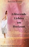 Glitzernde Lichter am Horizont - Sabine Zierer - E-Book