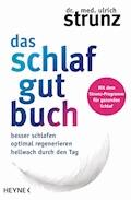 Das Schlaf-gut-Buch - Ulrich Strunz - E-Book