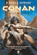 Conan. Conan i miecz zdobywcy - Robert E. Howard - ebook