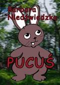 Pucuś - Barbara Niedźwiedzka - ebook