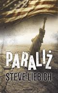 Paraliż - Steve Liebich - ebook