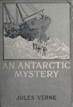 An Antartic Mystery - Jules Verne - ebook