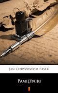 Pamiętniki - Jan Chryzostom Pasek - ebook + audiobook