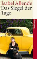 Das Siegel der Tage - Isabel Allende - E-Book