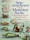Seeungeheuer und Monsterfische - Chet Duzer - E-Book