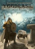 Yggdrasil. Struny czasu - Radek Lewandowski - ebook
