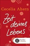 Zeit deines Lebens - Cecelia Ahern - E-Book