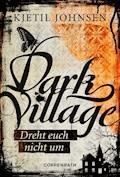 Dark Village - Band 2 - Kjetil Johnsen - E-Book