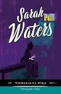 Niebanalna więź - Sarah Waters - ebook