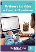 Wykresy i grafika w Excelu krok po kroku - Krzysztof Chojnacki, Piotr Dynia - ebook