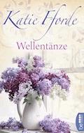 Wellentänze - Katie Fforde - E-Book