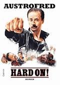 Hard On! - Austrofred - E-Book
