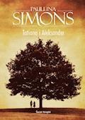 Tatiana i Aleksander - Paullina Simons - ebook