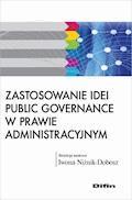 Zastosowanie idei public governance w prawie administracyjnym - Iwona Niżnik-Dobosz - ebook