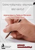 Wypracowania Tadeusz Borowski - zbiór opowiadań - Opracowanie zbiorowe - ebook