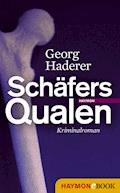 Schäfers Qualen - Georg Haderer - E-Book