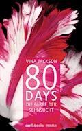 80 Days - Die Farbe der Sehnsucht - Vina Jackson - E-Book